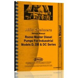 Service Manual Fits Allis Chalmers D Roosa Master Diesel Injection Pump
