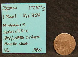 1737 S Spain 1 Real Km 354 Initials Ip Silver Coin Vg Seville Mint Vintage Nice