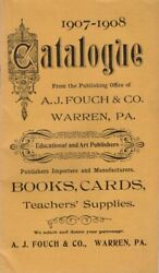 A J Fouch / 1907-1908 Catalogue From The Publishing Office Of J Fouch And Co