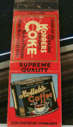 Vintage Matchbook Cover T3 Chicago Illinois Holleb's Coffee Koppers Coke Heat