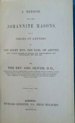 George Oliver / Mirror For The Johannite Masons In Series Of Letters 1st Ed 1948