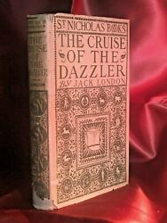 The Cruise Of The Dazzler By Jack London - 1902 1st W/later Issue Jacket