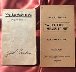 Jack London- What Life Means To Me 1906 Signed By London, Plus Memorial Ed