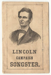 Lincoln Campaign Songster For The Use Of Clubs Philadelphia 1864