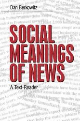 Social Meanings Of News A Text-reader By