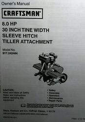 Craftsman 30 Tiller Attachment 8 Hp Sleeve Hitch Owner And Parts Manual 917.242484