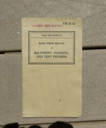 Us Army Military Technical Book Equipment, Clothing Tent Pitching Fm 21-15