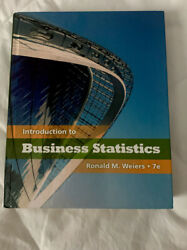 Introduction To Business Statistics By Weiers, Ronald M.