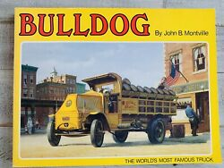 Vintage Book BULLDOG The Worlds Most Famous Truck by John B.Montville SIGNED