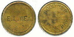 Early Incuse E. L. Wex Hotel And Saloon 5c Token Buffalo, Erie Co., New York Ny