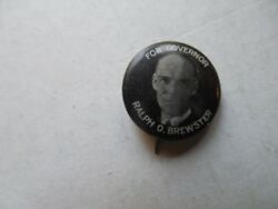 Maine Campaign Pin Back Button Governor Ralph Brewster 1924 Local Political