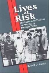 Lives At Risk Hostages And Victims In American Foreign Policy By Buhite, Russe