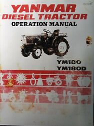 Yanmar Ym180 Ym180d Diesel 4x4 And 2wd Farm Compact Tractor Owner And Parts Manual