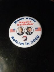 Maine Pin Back Presidential Campaign Political 2000 Button Hagelin Reform Party