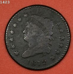 1812 Classic Head Large Cent Fine Free S/h After 1st Item