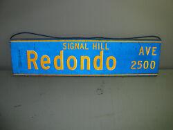 Vintage Signal Hill Ca. Street Sign Redondo Ave. Reflective Sign 36x9