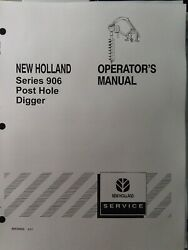 New Holland 906 Post Hole Digger 3-point Owner, Service And Parts Manualtractor Nh