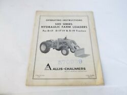 Allis-chalmers 500 Series Farm Loaders For D17 D17 Iv And D19 Tractors Manual