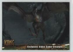 2005 Topps Kong The 8th Wonder Of World Exclusive Video Game Creatures C1 D8k