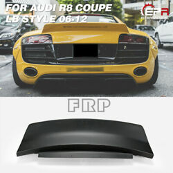 For Audi R8 06-12 Coupe Lb Style Frp Wide Rear Trunk Spoiler Wing Kits