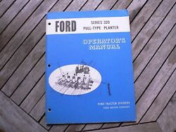 Ford Tractors Series 320 Pull Type Planter Owners Operators Manual Guide Book