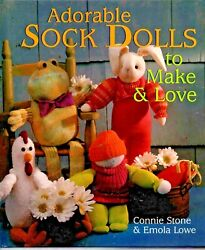 Adorable Sock Dolls To Make And Love, Connie Stone And Emola Lowe