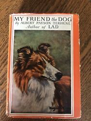 Vintage My Friend The Dog Albert Payson Terhune 1926 Hardcover With Dust Jacket