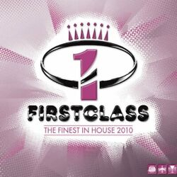 Firstclass 2010-the Finest In House - Various - Fi Free Shipping
