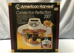 American Harvest Convection Perfection 200t Oven With Pyrex Glass Bowl Fast