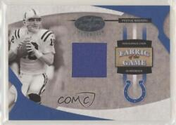 2005 Leaf Certified Materials Fabric Of The Game /100 Peyton Manning Fg-57 Hof