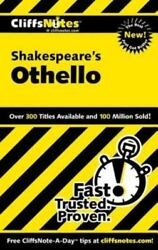 Shakespeare's Othello By Helen Mcculloch, Cliffs Notes Staff And Gary Carey...