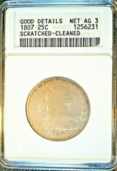 1807 25c Draped Bust Quarter Anacs Good 4 Details Cleaned And Scratched Large