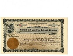 State Of California Oakland And East Side Railroad Co 100 A Share Unissued 1900and039s