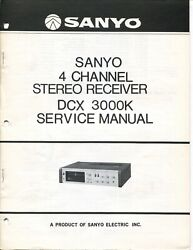 Sanyo Model Dcx 3000k 4 Channel Stereo Receiver Service Manual