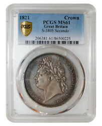 Pcgs Ms61 1821 Britain George Iv. Ar Crown. Secundo S-3805 Esc 2310