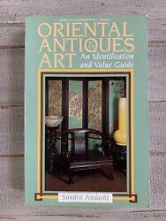 Oriental Antiques And Art An Identification And Value Guide By Sandra Andacht