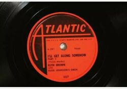 Ruth Brown I'll Get Along Somehow Part 1 And 2 78rpm 10 Atlantic Records Album