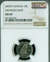 2003-p Canada Crowned Bust 10 Cents Ngc Ms-69 Pq Finest Grade Mac Spotless .