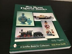 Jim Beam Figural Bottles An Unauthorized Collector's Guide Molly Higgins Pb @m