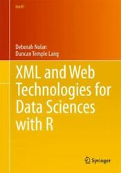 Xml And Web Technologies For Data Sciences With R Use R Temple Lang Duncan