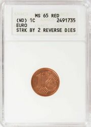 Nd 1 Cent Euro Struck By Two Reverse Dies - Anacs Ms65 Red