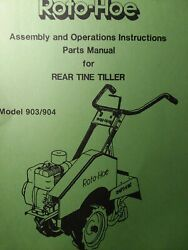 Roto-hoe 903 904 Walk-behind Rear Tine Cultivator Tiller Owner And Parts Manual