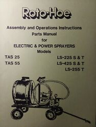 Roto-hoe Electric And Power Sprayer Owner And Parts Manual Tas 25 55 Ls-225 425 255