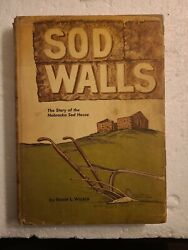 Sod Walls By Welsch, Roger - Signed Copirigh 1968. Hardcover.