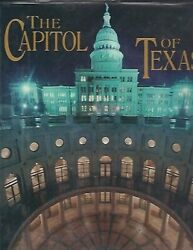 The Capitol Of Texas A Legend Is Reborn