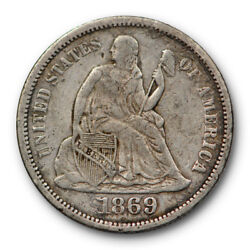 1869 S Dime Seated Liberty Very Fine To Extra Fine Better Date 7093