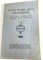Handbook Of Early American Pressed Glass Patterns By Ruth W. Lee 1984, Trade...