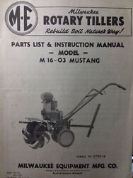 M.e Milwaukee Equipment Walk Mustang M 16-03 Rotary Tiller Owner And Parts Manual