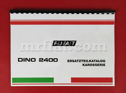 Fiat Dino 2400 Coupe Spider Spare Parts Catalog New