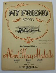 1939 My Friend By Albert Hay Malotte Voice And Piano Vintage Sheet Music